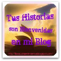 """Campaña """"Tus Historias son Bienvenidas a mi Blog"""" ^^"""