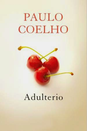 """Un millón de frases: """"Adulterio"""" - Paulo Coelho"""