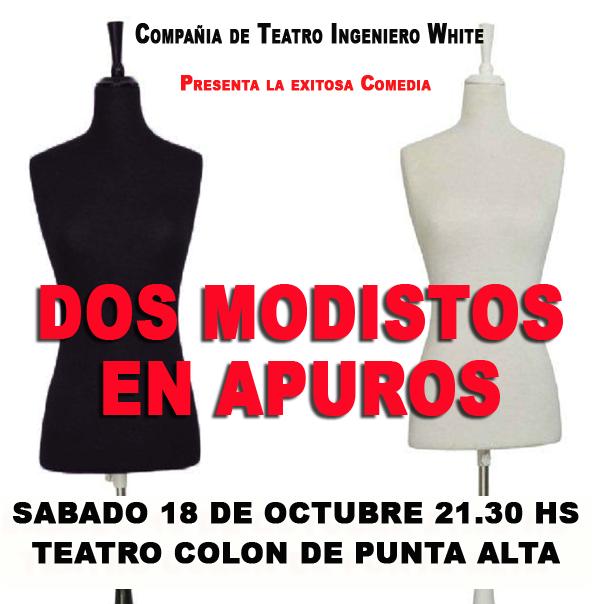 """"""" Dos Modistos en Apuros"""" en Punta Alta"""