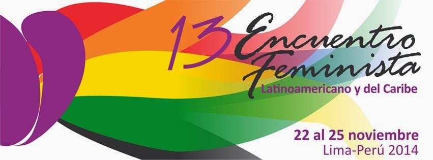 XIII Encuentro Feminista Latino Americano y del Caribe.