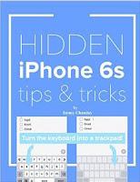 Hidden iPhone 6s tips & tricks