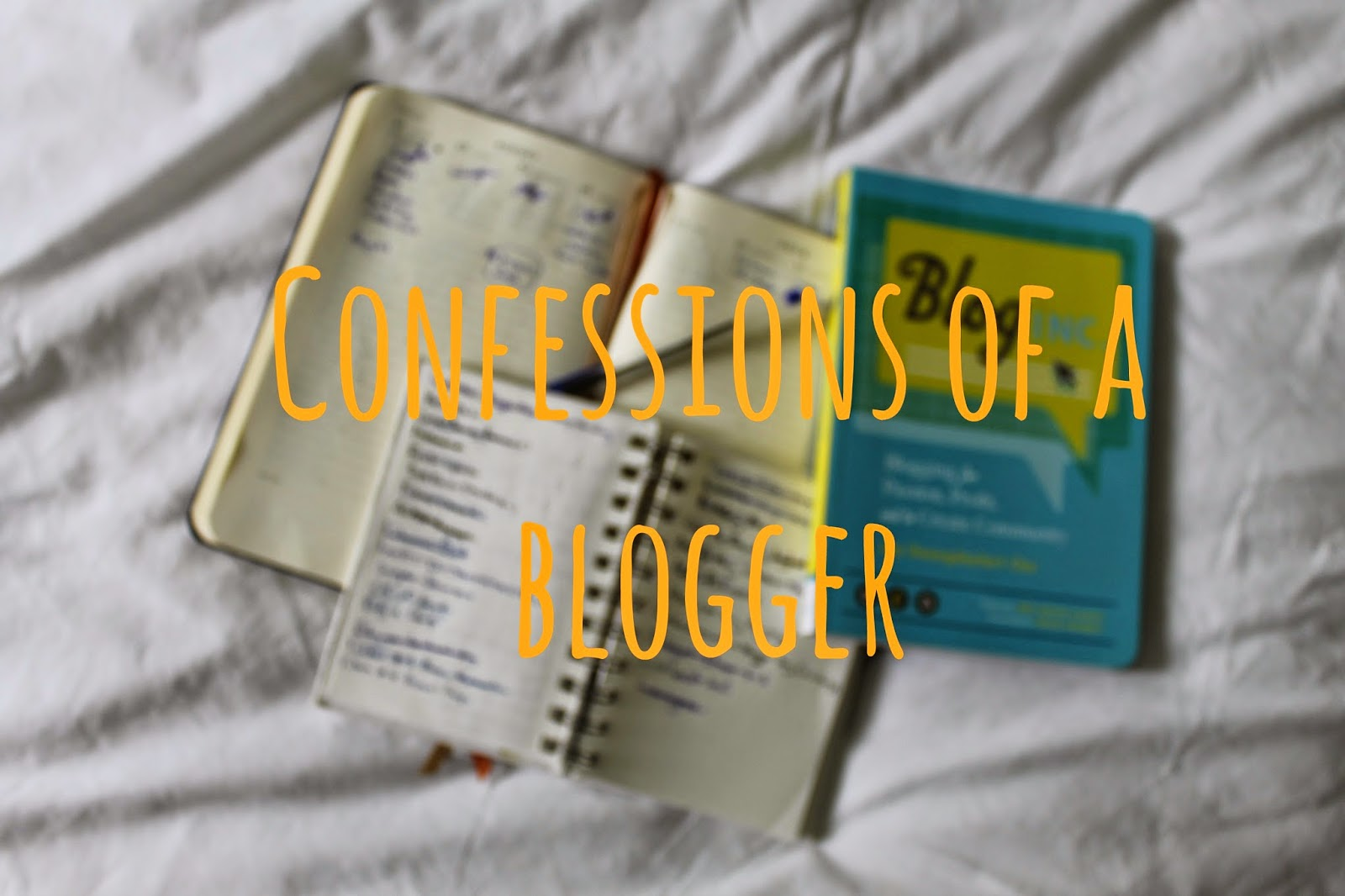 Confessions of a blogger tag