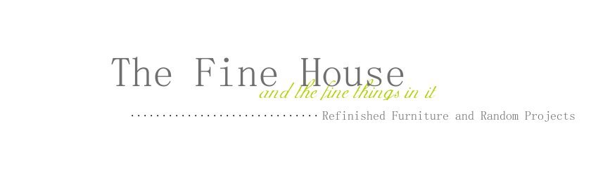 {  The Fine House  }