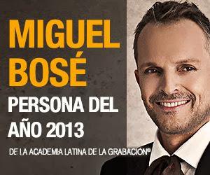 MIGUEL BOSÉ PERSONA DEL AÑO 2013