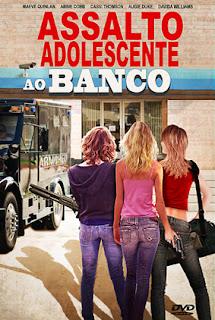Assalto Adolescente ao Banco - DVDRip Dublado
