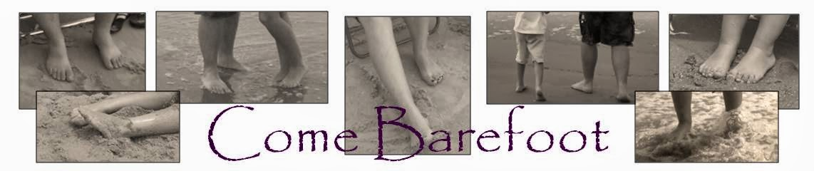 Come Barefoot