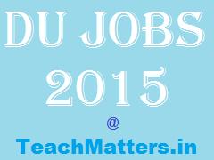 image : DU Jobs 2015 @ TeachMatters.in