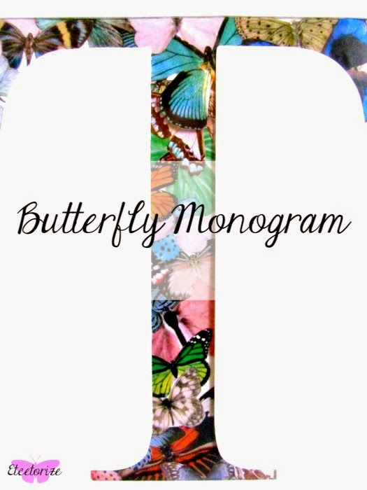 Butterflies, Mod Podge Butterflies, Monogram
