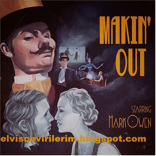 Mark Owen - Makin' Out