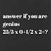 Answer if you are genius