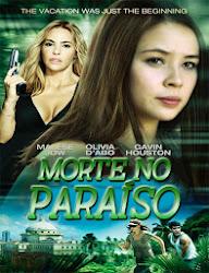 Baixar Filme Morte no Paraíso (Dublado) Online Gratis