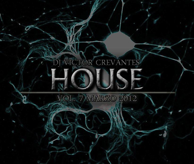 Dj victor cervantes set de house music vol 7 2012 con for House music set