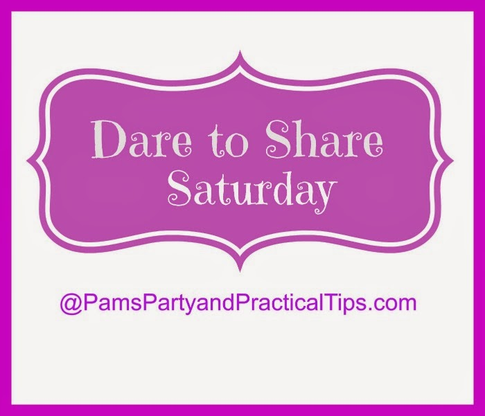 Dare to Share Saturday, a weekly linky party