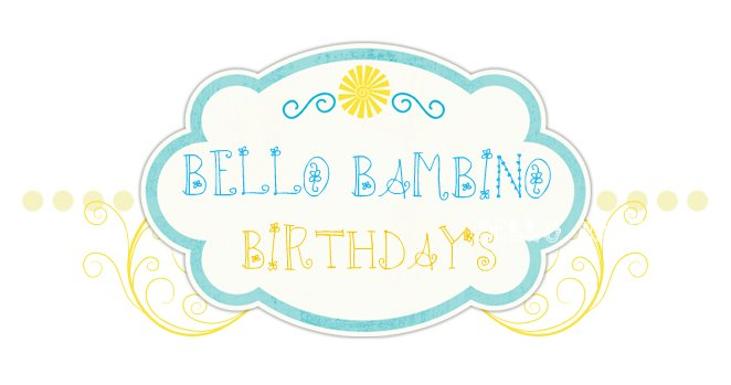 Bello Bambino Birthday's