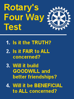 four way test rotary essay In the 1940s, when taylor was an international director of rotary, he offered the four way test to the organization, and it was adopted by rotary for its internal and promotional use never changed, the twenty four word test remains today a central part of the permanent.