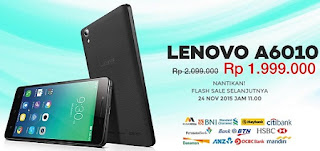 Promo Lenovo A6010 Rp 1.999.000 Flash Sale 24 November 2015