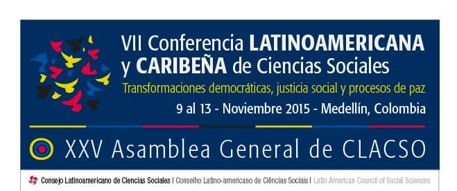 CLACSO - Conferencistas e invitados especiales de la VII Conferencia de CLACSO, Medellín (9 al 13 de noviembre, 2015)