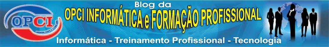 OPCI INFORMATICA E FORMAÇÃO PROFISSIONAL