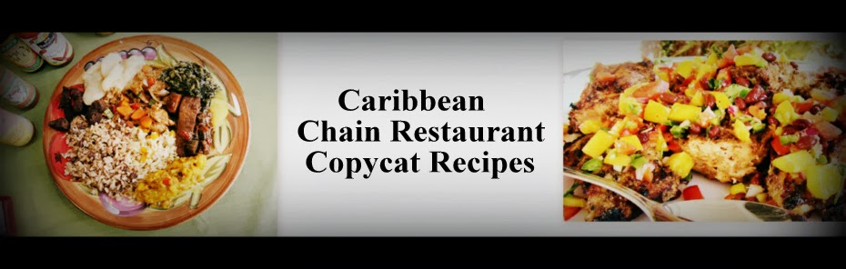 Caribbean Chain Restaurant Recipes
