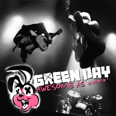 Green Day – Awesome As **** (Live) [Deluxe Version]