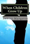 My new book: When Children Grow Up