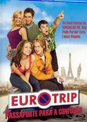Filme EuroTrip Passaporte para a Confusao