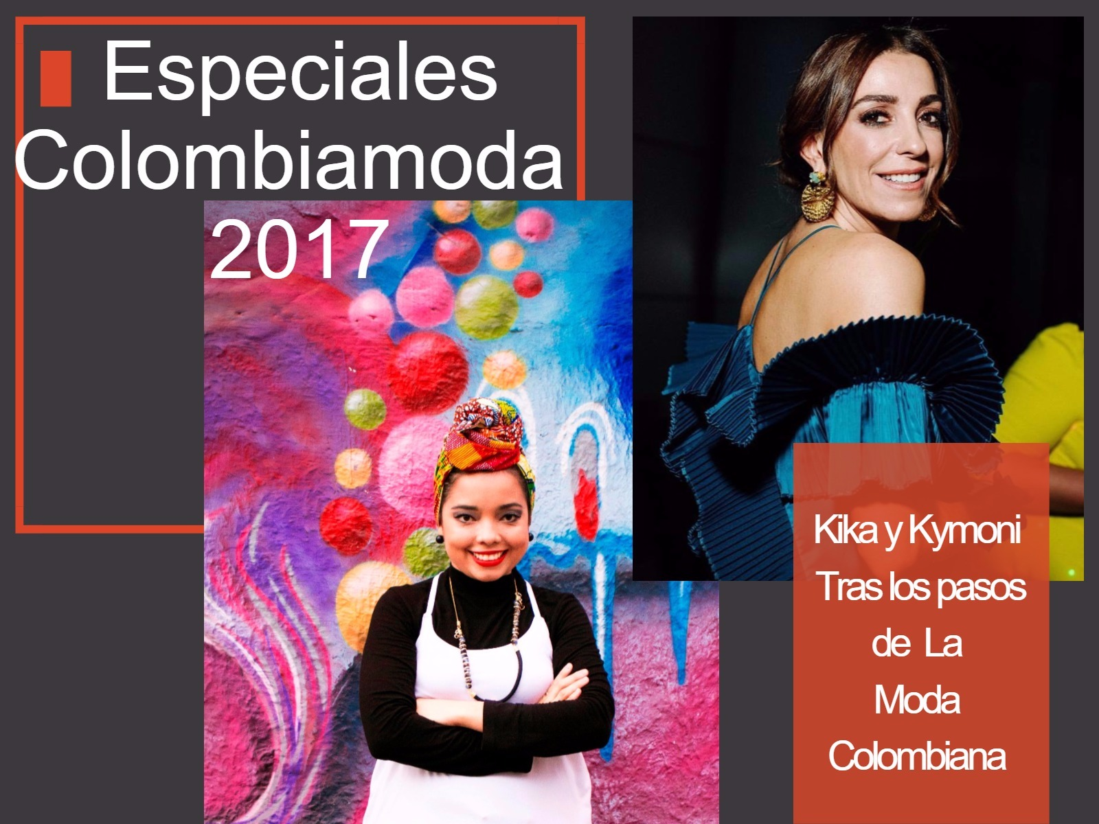 ESPECIALES COLOMBIAMODA 2017