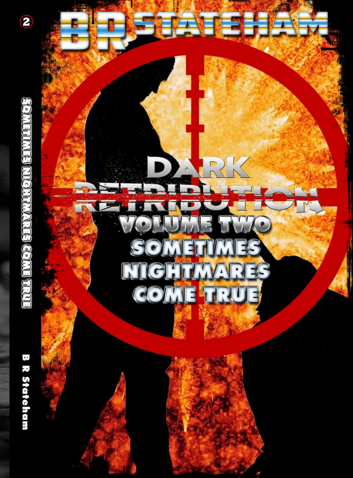 Dark Retribution, volume II: Sometimes Nightmares Come True