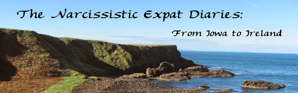The Narcissistic Expat Diaries: From Iowa to Ireland