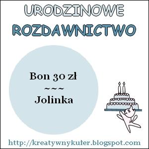 Urodzinowe Rozdawnictwo - Jolinka