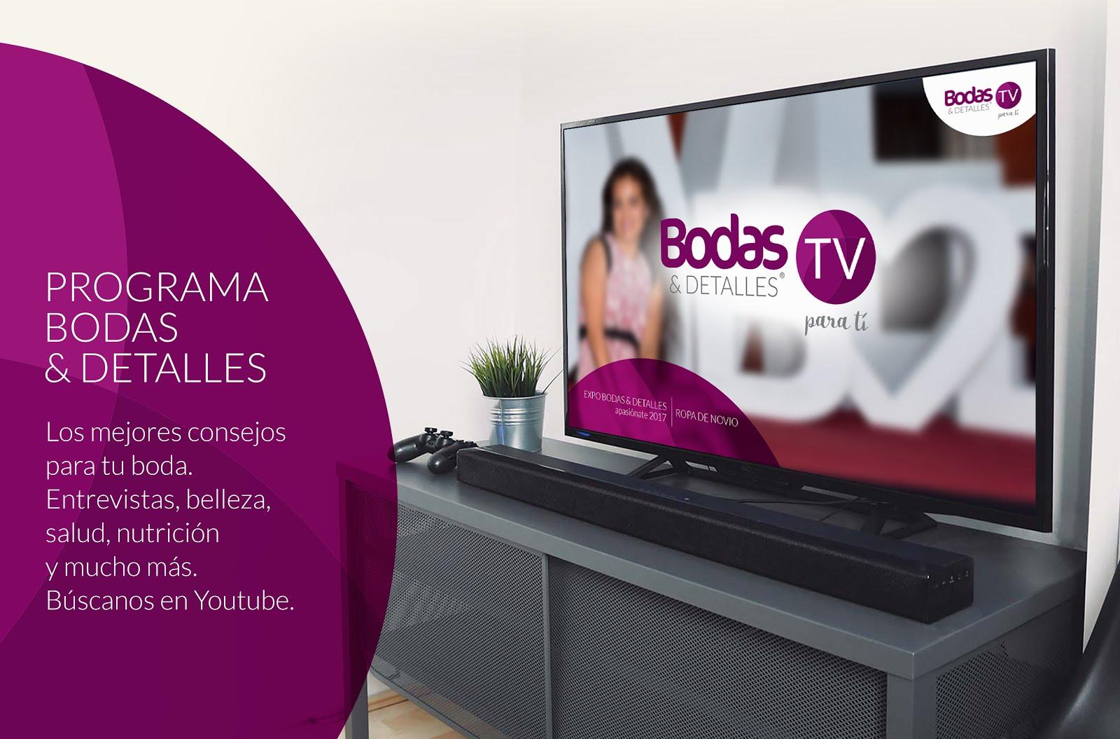 Bodas & Detalles TV Para Tí
