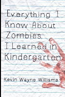 https://www.goodreads.com/book/show/23366192-everything-i-know-about-zombies-i-learned-in-kindergarten