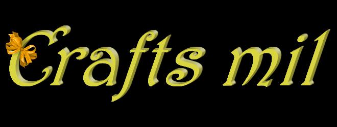 Crafts mil