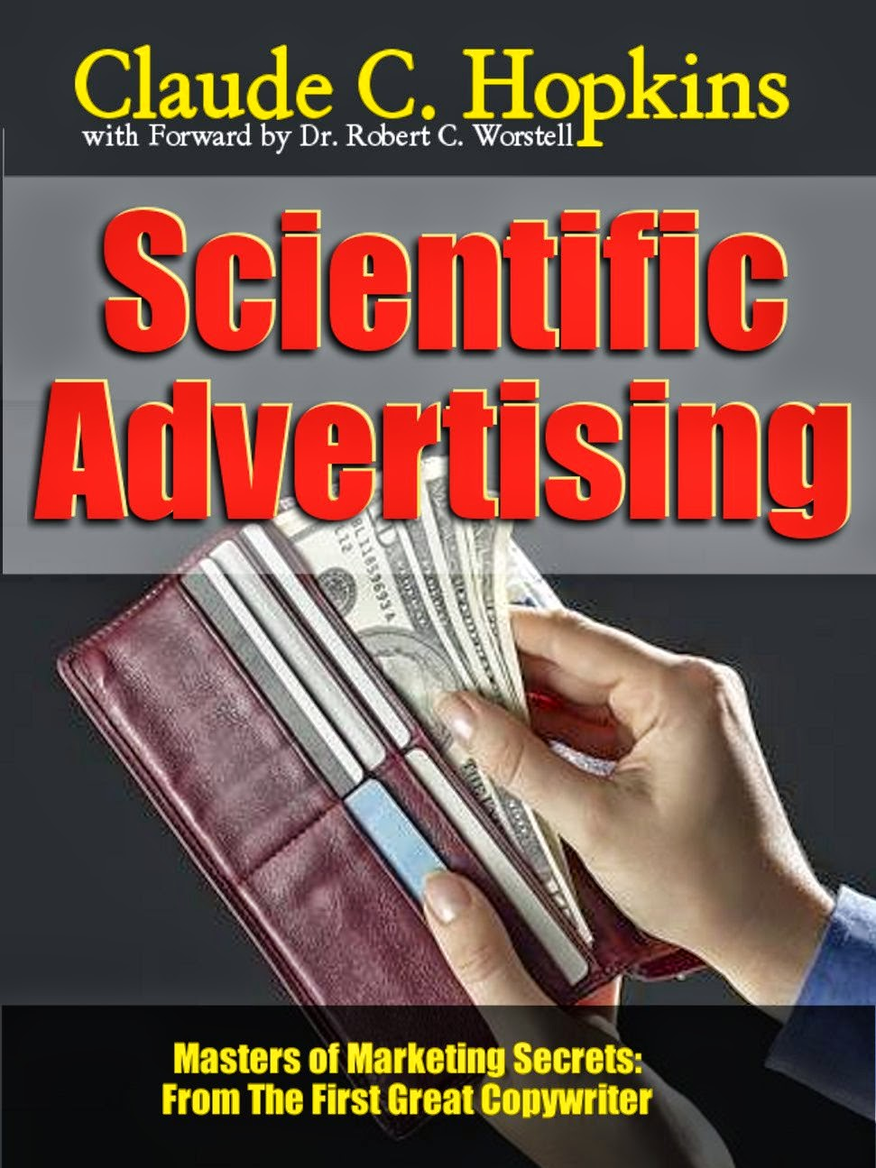 Claude C. Hopkins' Scientific Advertising now available as ebook and print versions in all fine bookstores.