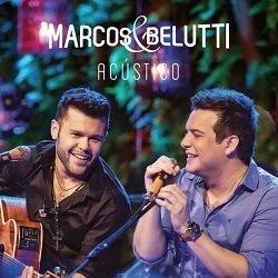 marcos belutti acustico ao vivo Marcos e Belutti   Acústico Ao Vivo