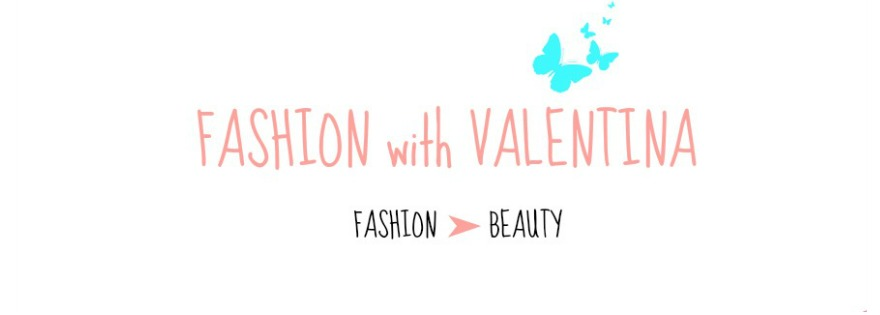 FASHION with VALENTINA