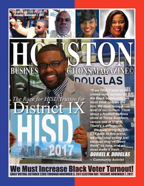 VOTE TUESDAY, NOVEMBER 7, 2017 EDITION OF HBC MAGAZINE© FEATURING DURREL K. DOUGLAS