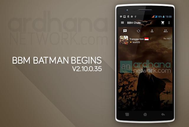 BBM Batman Begins - BBM Android V2.10.0.35