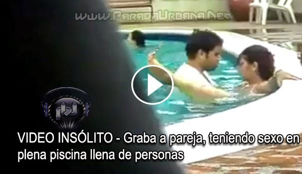 VIDEO INSÓLITO - Graban a pareja, teniendo sexo en plena piscina llena de personas