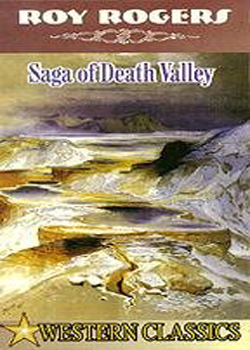 Saga of Death Valley (1939)