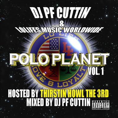 DJ Pf Cuttin – Polo Planet Pt.1 [Hosted By Thirstin Howl III] (2012, Mixtape, 320)