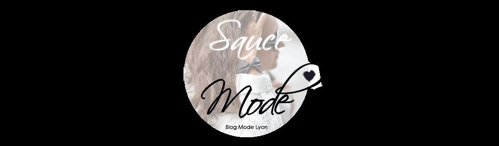 Blog Mode Lyon | Sauce Mode