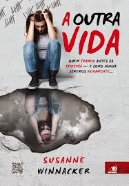 A Outra Vida [Susanne Winnacker]