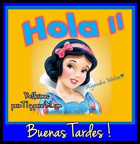 HOLA !!! Buenas Tardes !