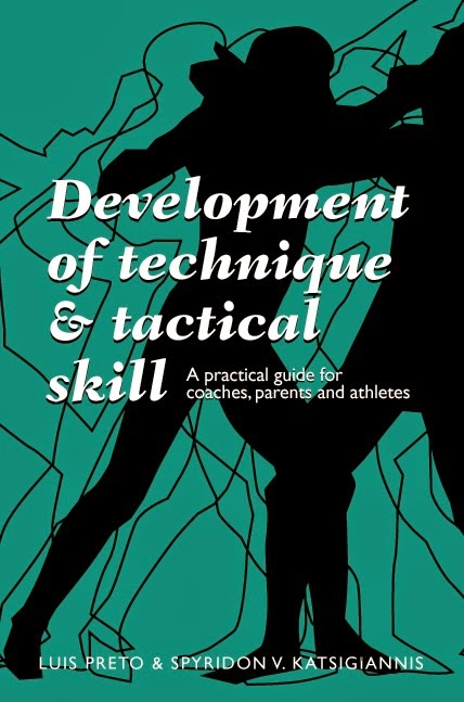 Teaching Technique and Tactics: a book by Luis Preto and Spyro Katsigiannis
