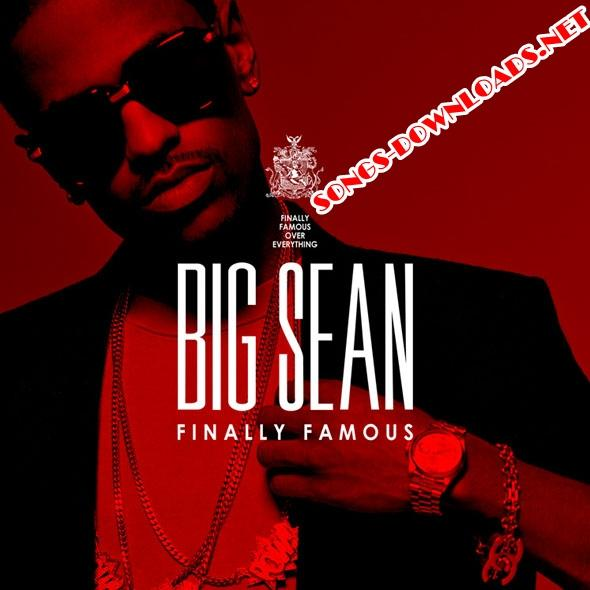 "big sean album finally famous. hair Big Sean ""Finally Famous"""