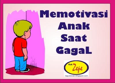 Memotivasi+Anak+Gagal+Lagu++Anak+Musik+ANak+Indoneisa+10++Kiat+menjadi