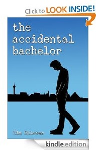 Free eBook Feature: The Accidental Bachelor by Tim Holsten