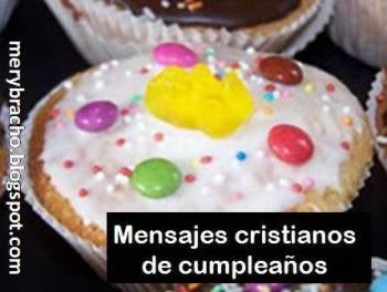 Mensajes Cristianos especiales de Cumpleaños para felicitar amigo, amiga.Feliz cumpleaños. los mejores mensajes para hermanos, amiga, para facebook