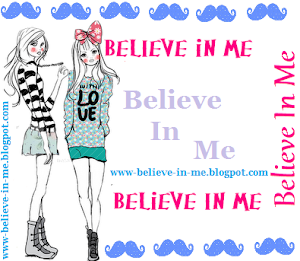 Selinho do blog: Believe In Me